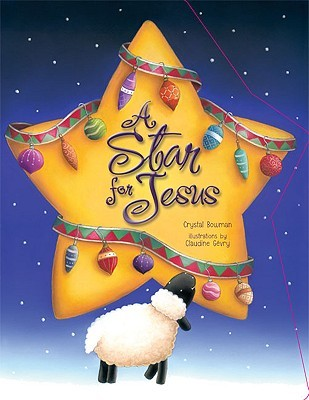 A Star for Jesus by Crystal Bowman