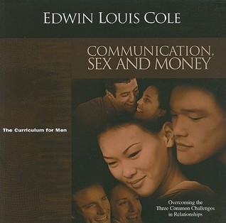 Communication, Sex and Money: Overcoming the Three Common Challenges in Relationships