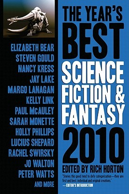 The Year's Best Science Fiction & Fantasy, 2010 by Rich Horton