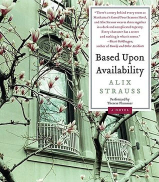 Based Upon Availability CD: A Novel