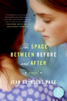 The Space Between Before and After by Jean Reynolds Page