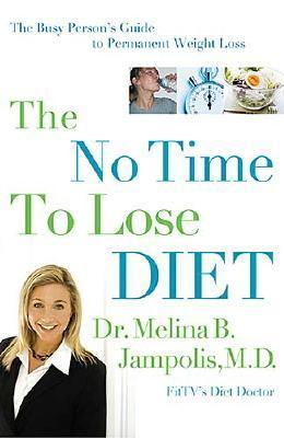The No-Time-to-Lose Diet by Melina Jampolis