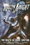 Moon Knight, Volume 4: The Death of Marc Spector