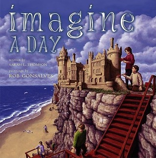 Imagine a Day by Sarah L. Thomson