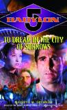 To Dream in the City of Sorrows