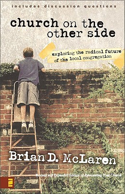 The Church on the Other Side by Brian D. McLaren