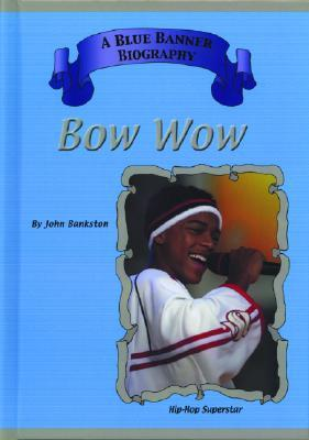 Bow Wow by John Bankston