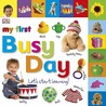 My First Busy Day: Let's Start Learning!