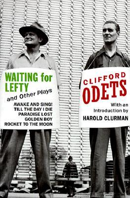 Waiting for Lefty and Other Plays by Clifford Odets