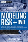 Modeling Risk: Applying Monte Carlo Risk Simulation, Strategic Real Options, Stochastic Forecasting, and Portfolio Optimization: Applying Monte Carlo ... Optimization. Plus DVD (Wiley Finance)