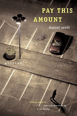 Pay This Amount by Daniel Scott