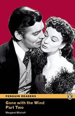 Gone with the Wind, Part 2 (Penguin Readers Level 4)
