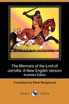 The Memoirs of the Lord of Joinville: A New English Version