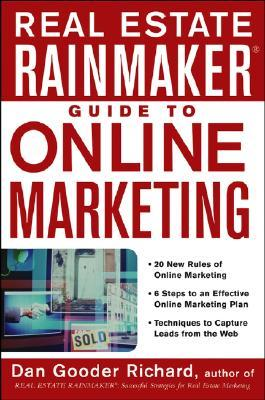 Real Estate Rainmaker Guide to Online Marketing