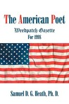 The American Poet: Weedpatch Gazette for 1998