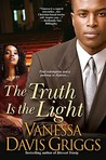 The Truth Is The Light (The Blessed Trinity Series, #6)
