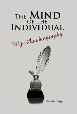 The Mind of the Individual: My Autobiography