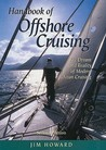 The Handbook of Offshore Cruising: The Dream and Reality of Modern Ocean Cruising