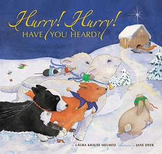 Hurry! Hurry! Have You Heard? by Laura Krauss Melmed