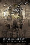 In the Line of Duty: The Ezekiel Code