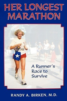 Her Longest Marathon: A Runner's Race to Survive