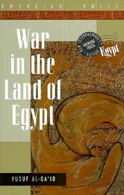 War in the Land of Egypt by Yusuf Qa'id