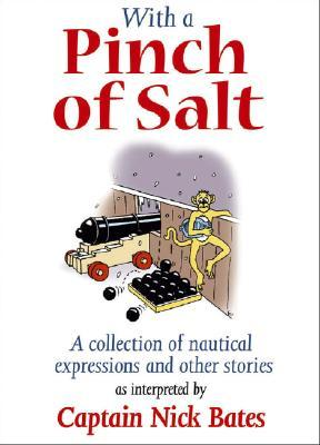 With a Pinch of Salt by Nick Bates