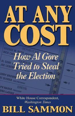 At Any Cost by Bill Sammon