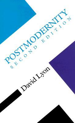 Postmodernity by David Lyon