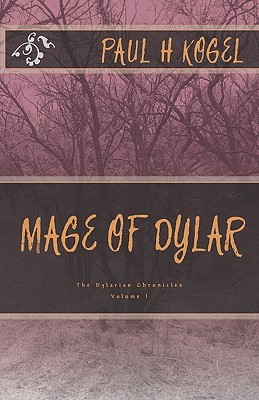 Mage of Dylar: The Dylarian Chronicles