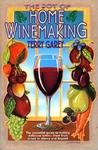 The Joy of Home Wine Making