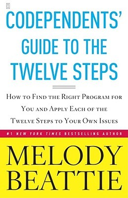Codependents' Guide to the Twelve Steps by Melody Beattie