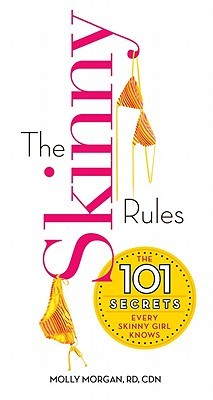 The Skinny Rules by Molly Morgan