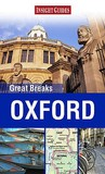 Insight Guides Great Breaks: Oxford