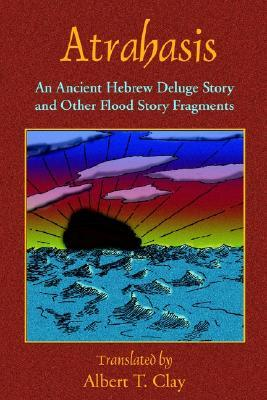 Atrahasis: An Ancient Hebrew Deluge Story