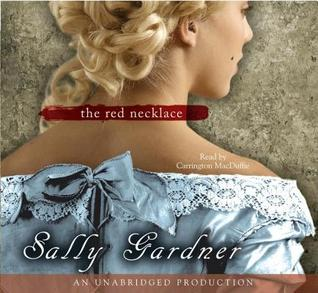 The Red Necklace: A Novel of the French Revolution