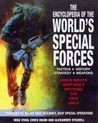 The Encyclopedia of the World's Special Forces