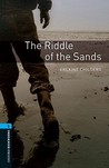 The Riddle of the Sands (Oxford Bookworms Library, Stage 5)