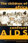 Children of Africa Confront AIDS: From Vulnerability to Possibility