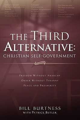 The Third Alternative: Christian Self-Government