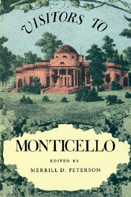 Visitors to Monticello by Merrill D. Peterson