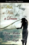 A Wish, a Kiss, a Dream (Cowboys and Captives, #2; Dream, #4)