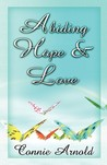 Abiding Hope and Love