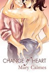 Change of Heart by Mary Calmes