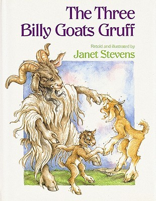 The Three Billy Goats Gruff by Janet Stevens