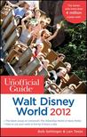 The Unofficial Guide: Walt Disney World 2012