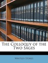 The Colloquy of the Two Sages
