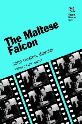 The Maltese Falcon by William G. Luhr