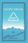 Pacific Dream: A 2,657-Mile Through-Hike Up the Pacific Crest Trail
