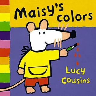 Maisy's Colors by Lucy Cousins